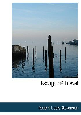 Essays of Travel  2008 9780554214719 Front Cover