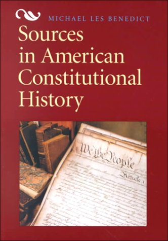 Sources in American Constitutional History  1st 1996 edition cover
