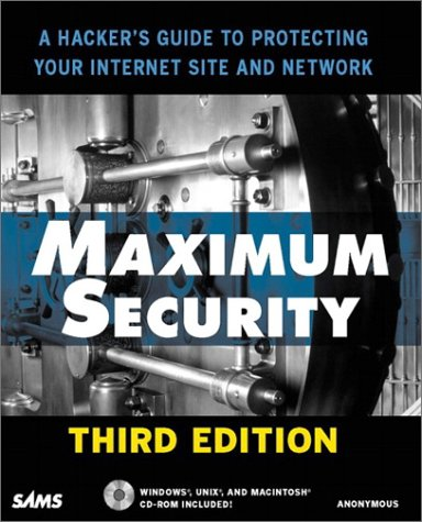 Maximum Security  3rd 2001 9780672318719 Front Cover