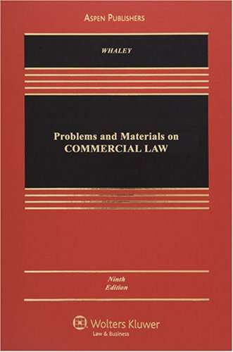 Problems and Materials on Commercial Law  9th 2008 (Revised) 9780735570719 Front Cover