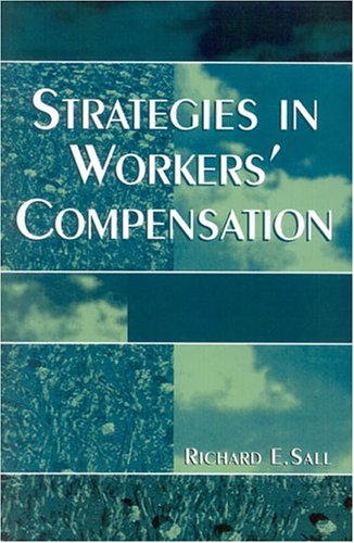 Strategies in Workers' Compensation  N/A 9780761827719 Front Cover