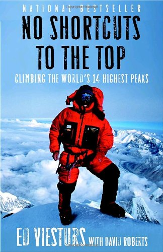 No Shortcuts to the Top Climbing the World's 14 Highest Peaks N/A edition cover