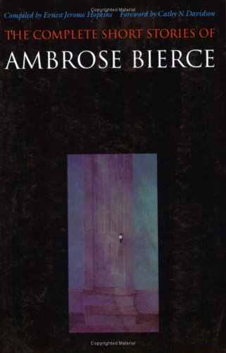 Complete Short Stories of Ambrose Bierce  N/A edition cover