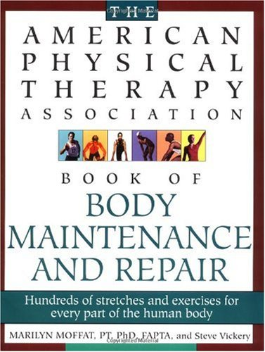 American Physical Therapy Association Book of Body Repair and Maintenance Hundreds of Stretches and Exercises for Every Part of the Human Body Revised edition cover