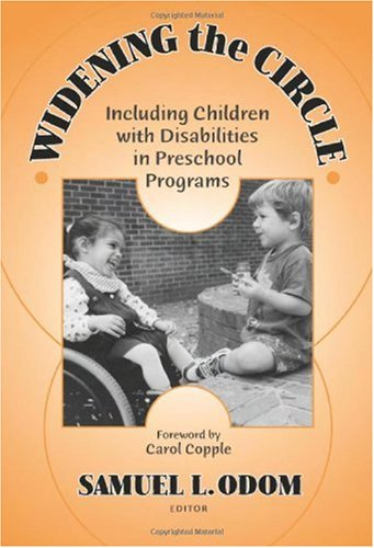 Widening the Circle Including Children with Disabilities in Preschool Programs  2002 edition cover