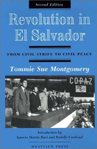 Revolution in el Salvador From Civil Strife to Civil Peace 2nd 1995 (Revised) edition cover
