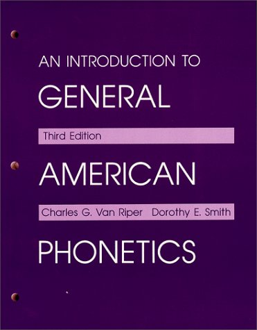 Introduction to General American Phonetics  3rd 9780881336719 Front Cover