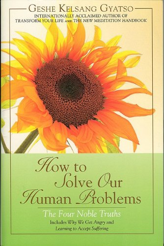 How to Solve Our Human Problems The Four Noble Truths  2007 edition cover