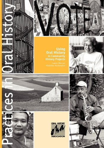 Using Oral History in Community History Projects N/A edition cover