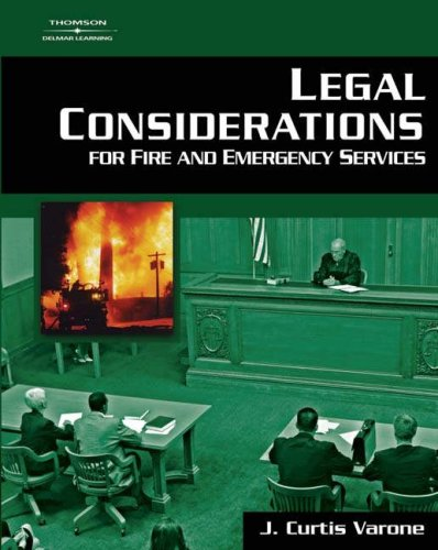 Legal Considerations for Fire and Emergency Services 1st 2007 9781401865719 Front Cover
