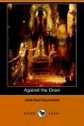 Against the Grain  N/A 9781406505719 Front Cover