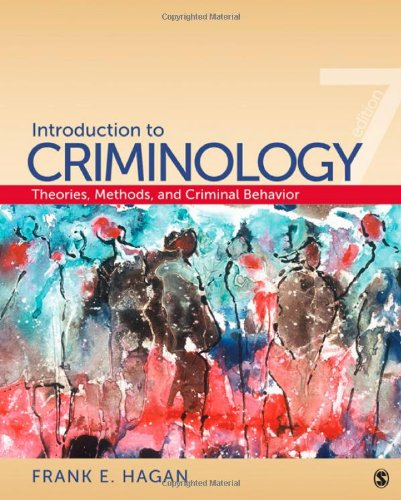 Introduction to Criminology Theories, Methods, and Criminal Behavior 7th 2011 edition cover