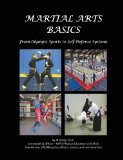 Martial Arts Basics: From Olympic Sports to Self-Defense Systems  0 edition cover