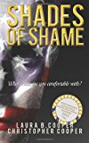 Shades of Shame  N/A 9781490409719 Front Cover