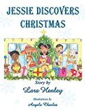 Jessie Discovers Christmas  N/A 9781491006719 Front Cover
