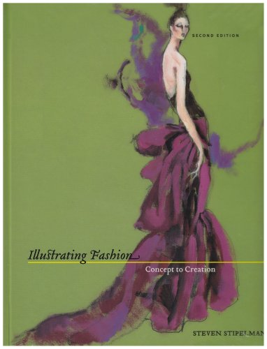 Illustrating Fashion Concept to Creation 2nd 2005 (Revised) edition cover