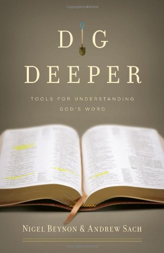 Dig Deeper Tools for Understanding God's Word  2010 edition cover