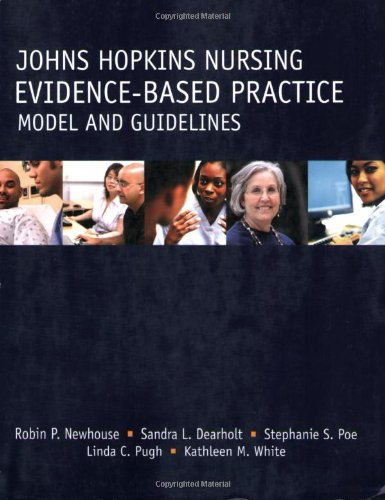 Johns Hopkins Nursing Evidence-Based Practice Model and Guidelines   2007 edition cover