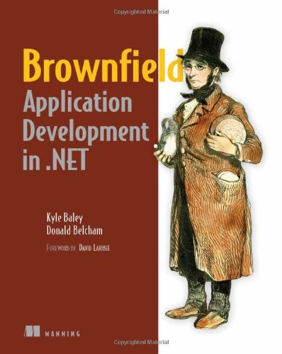 Brownfield Application Development In . NET   2009 9781933988719 Front Cover