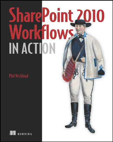 SharePoint 2010 Workflows in Action   2010 9781935182719 Front Cover