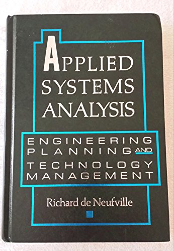 Applied Systems Analysis : Engineering Planning and Technology Management 1st 1990 9780070163720 Front Cover
