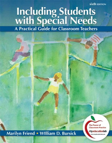 Including Students with Special Needs A Practical Guide for Classroom Teachers 6th 2012 edition cover