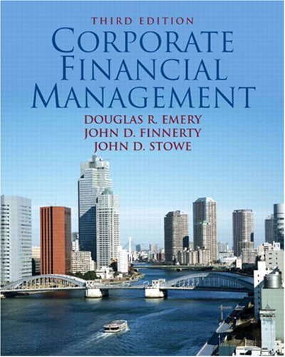 Corporate Financial Management  3rd 2007 (Revised) edition cover