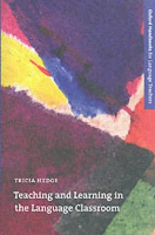 Teaching and Learning in the Language Classroom   2000 (Teachers Edition, Instructors Manual, etc.) edition cover