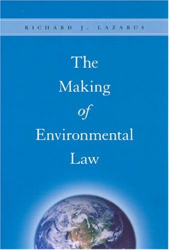 Making of Environmental Law   2006 9780226469720 Front Cover