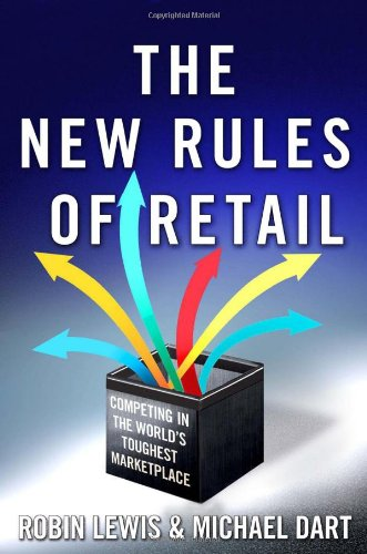 New Rules of Retail Competing in the World's Toughest Marketplace  2011 9780230105720 Front Cover