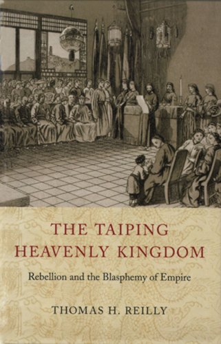 Taiping Heavenly Kingdom Rebellion and the Blasphemy of Empire N/A edition cover