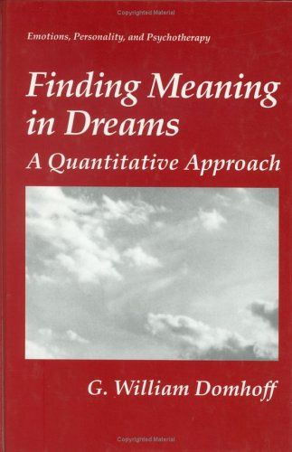 Finding Meaning in Dreams A Quantitative Approach  1996 9780306451720 Front Cover