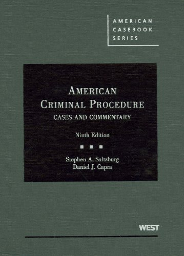 American Criminal Procedure Cases and Commentary 9th 2010 (Revised) edition cover