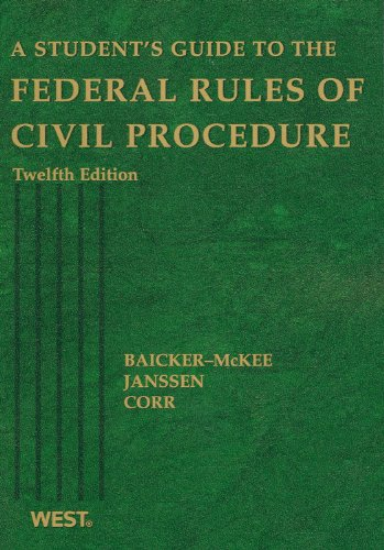 Student's Guide to the Federal Rules of Civil Procedure, 12th Edition  12th 2009 (Revised) 9780314904720 Front Cover