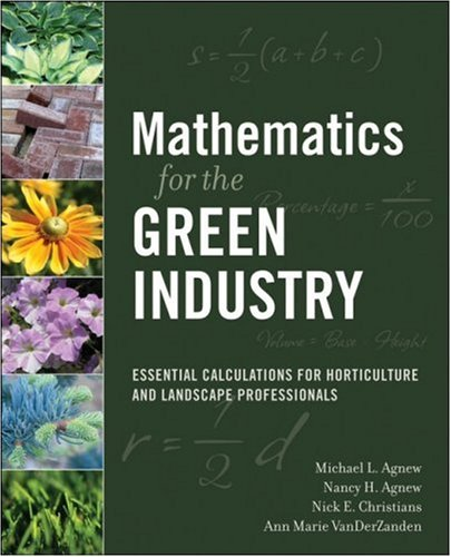 Mathematics for the Green Industry Essential Calculations for Horticulture and Landscape Professionals  2008 edition cover