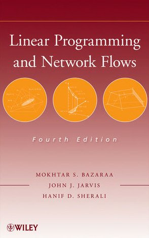 Linear Programming and Network Flows  4th 2010 edition cover