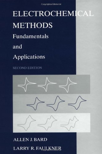 Electrochemical Methods Fundamentals and Applications 2nd 2001 (Revised) edition cover