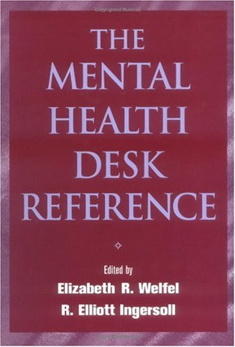 Mental Health Desk Reference A Practice-Based Guide to Diagnosis, Treatment, and Professional Ethics  2001 9780471395720 Front Cover