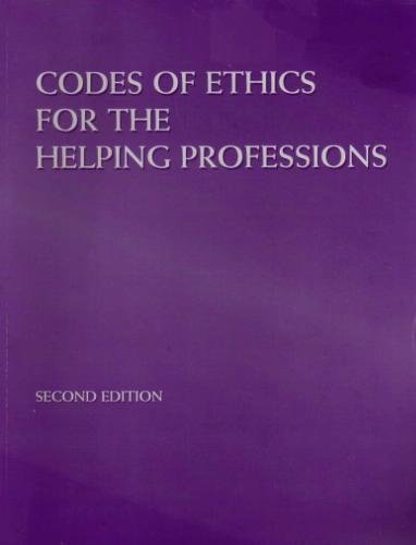 Codes of Ethics for the Helping Professions, 2nd 2nd 2004 9780534557720 Front Cover