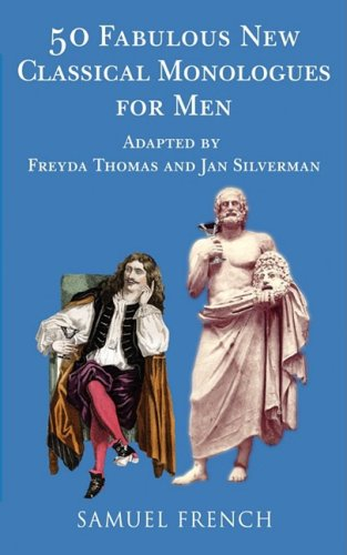 50 Fabulous New Classical Monologues for Men   2008 9780573662720 Front Cover