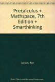 Precalculus Plus Mathspace 7th Edition Plus Smarthinking 7th 2007 9780618819720 Front Cover