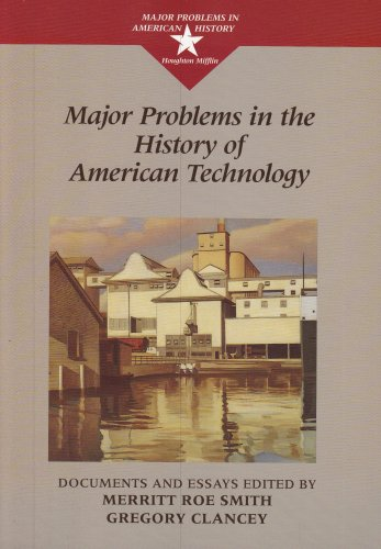 Major Problems in the History of American Technology  1998 edition cover