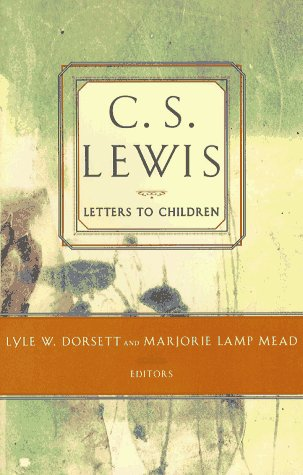 C. S. Lewis' Letters to Children   1996 edition cover
