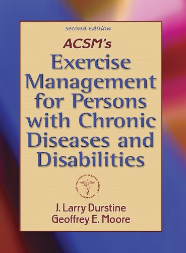 ACSM's Exercise Management for Persons with Chronic Diseases and Disabilities  2nd 2003 (Revised) edition cover