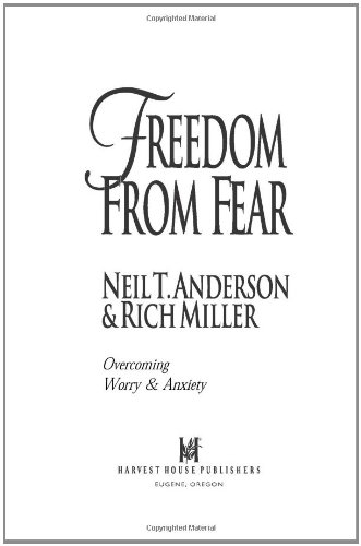 Freedom from Fear Overcoming Worry and Anxiety  1999 edition cover
