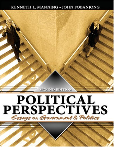 Political Perspectives Essays on Government and Politics 2nd 2005 (Revised) 9780757521720 Front Cover