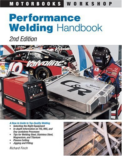 Performance Welding Handbook  2nd 2005 (Revised) edition cover