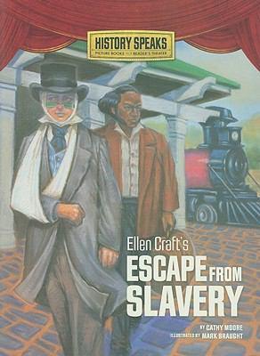 Ellen Craft's Escape from Slavery   2011 edition cover