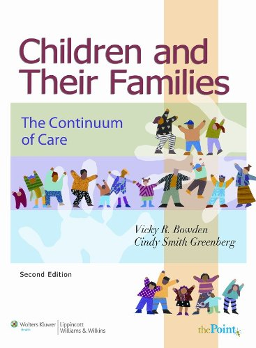 Children and Their Families The Continuum of Care 2nd 2008 (Revised) edition cover
