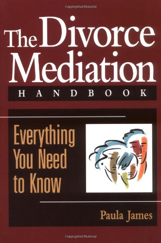 Divorce Mediation Handbook Everything You Need to Know  1997 edition cover